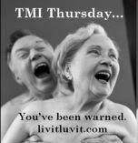 TMI Thursday